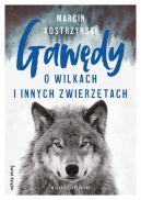 Okładka książki - Gawędy o wilkach i innych zwierzętach