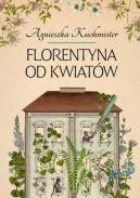 Okładka książki - Florentyna od kwiatów