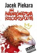Okładka ksiązki - Przenajświętsza Rzeczpospolita
