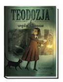 Okładka książki - Teodozja i węże chaosu