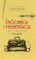 Okładka książki - Próchnica i fermentacja. Pamiętnik