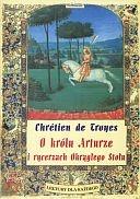 Okładka - O królu Arturze i rycerzach Okrągłego Stołu czyli Opowieść o Graalu