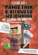 Okładka ksiązki - Pamiętnik 8-bitowego wojownika: od ziarna do miecza