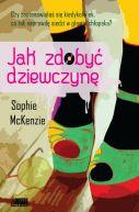 Okładka ksiązki - Jak zdobyć dziewczynę