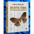 Okładka ksiązki - Złota ćma. 24 niesamowite opowieści