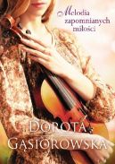 Okładka książki - Melodia zapomnianych miłości