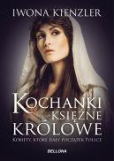 Okładka ksiązki - Kochanki, księżne i królowe