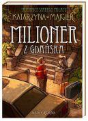 Okładka ksiązki - Milioner z Gdańska