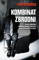 Okładka ksiązki - Kombinat zbrodni. Grupa mokotowska