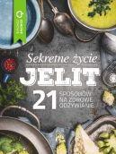 Okładka książki - Sekretne życie jelit. 21 sposobów na zdrowe odżywianie