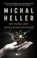 Okładka ksiązki - Czy fizyka jest nauką humanistyczną?