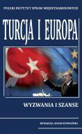 Okładka ksiązki - Turcja i Europa. Wyzwania i szanse