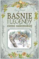 Okładka ksiązki - Baśnie i legendy ziemi radomskiej