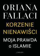 Okładka książki - Korzenie nienawiści. Moja prawda o islamie