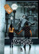 Okładka ksiązki - Tylko gdy pada deszcz
