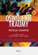 Okładka - Oswojenie traumy. Przegląd zagadnień