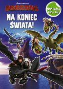 Okładka ksiązki - Dragons. Naklejaj raz po raz. Na koniec świata!