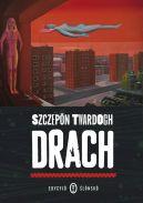 Okładka ksiązki - Drach. Edycyjo ślonsko