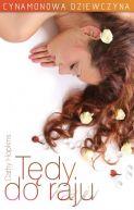 Okładka książki - Cynamonowa dziewczyna. Tędy do raju