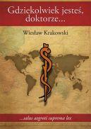 Okładka książki - Gdziekolwiek jesteś doktorze