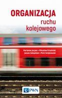 Okładka - Organizacja ruchu kolejowego