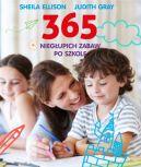 Okładka książki - 365 niegłupich zabaw po szkole