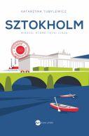 Okładka - Sztokholm. Miasto, które tętni ciszą