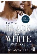 Okładka ksiązki - Black or White Wybór