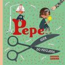 Okładka ksiązki - Pepe idzie do fryzjera