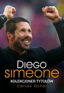 Książka Diego Simeone. Kolekcjoner tytułów
