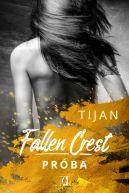 Okładka - Fallen Crest (Tom 4). Próba