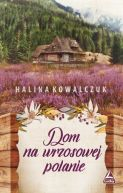 Okładka ksiązki - Dom na wrzosowej polanie