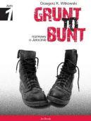 Okładka ksiązki - Grunt to bunt. Rozmowy o Jarocinie