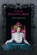 Okładka książki - Alicja. Królowa zombi