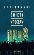 Okładka książki - Święty Wrocław
