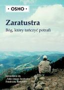 Okładka książki - Zaratustra. Bóg, który tańczyć potrafi