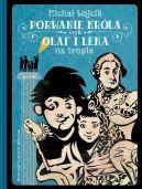 Okładka ksiązki - Porwanie króla czyli Olaf i Lena na tropie