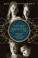 Okładka książki - Cztery siostry. Utracony świat ostatnich księżniczek z rodu Romanowów
