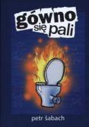 Okładka ksiązki - Gówno się pali