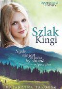 Okładka książki - Szlak Kingi. Opowieści z Wiary