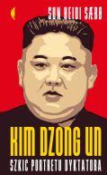 Okładka - Kim Dzong Un. Szkic portretu dyktatora