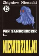 Okładka ksiązki - Pan Samochodzik i... Niewidzialni t.12