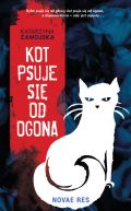 Okładka - Kot psuje się od ogona