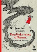 Okładka książki - Marcelinka rusza w Kosmos. Bajka trochę naukowa