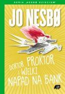 Okładka książki - Doktor Proktor i wielki napad na bank