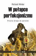 Okładka książki - W pułapce perfekcjonizmu