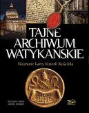 Okładka książki - Tajne Archiwum Watykańskie. Nieznane karty z historii Kościoła