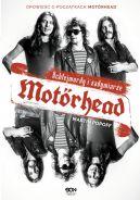 Okładka książki - Motörhead. Ochlejmordy i zadymiarze