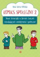 Okładka - Komiks społeczny 2. Nowe historyjki w formie ćwiczeń rozwijających umiejętności społeczne