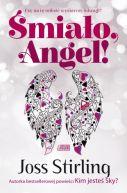 Okładka ksiązki - Śmiało, Angel!